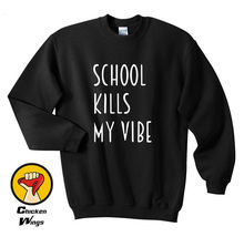 School kills my vibe shirt, school vibe, tumblr teen school, shirt