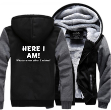 HAMPSON LANQE Here I Am-What Are Your Other 2 Wishes Funny Hoodie Men 2019 Winter Warm Fleece Sweatshirt Hoodies Casual Coat