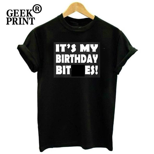 Women Tops Its My Birthday Bhes Funny Ladies O Neck T Shirt