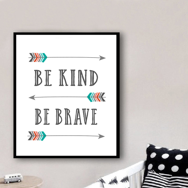 Aliexpresscom Buy Arrows Be Kind Be Brave Quotes Canvas Painting