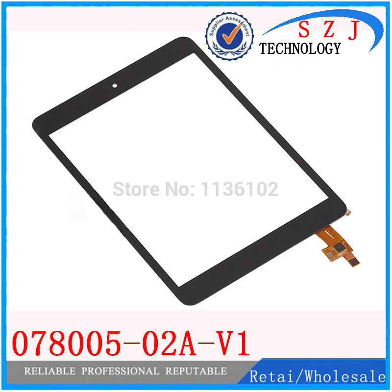 New 7.85 inch Tablet pc 078005-02A-V1 Touch Screen Panel Digitizer Glass Sensor Replacement Free ShippingNew 7.85 inch Tablet pc 078005-02A-V1 Touch Screen Panel Digitizer Glass Sensor Replacement Free Shipping