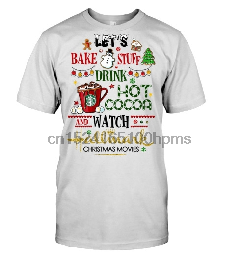 bake stuff drink cocoa watch hallmark christmas movie white classic cotton m 5x in t shirts from mens clothing accessories on aliexpresscom alibaba - Watch Hallmark Christmas Movies