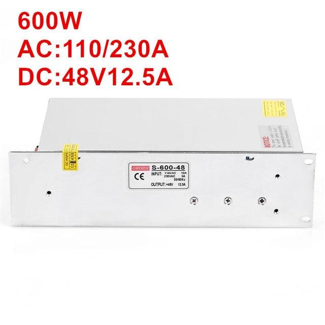 1PCS 600W 12.5A 48V Power Supply 48V Driver for LED Strip AC-DC 48V 12.5A 110/220VAC S-600-48