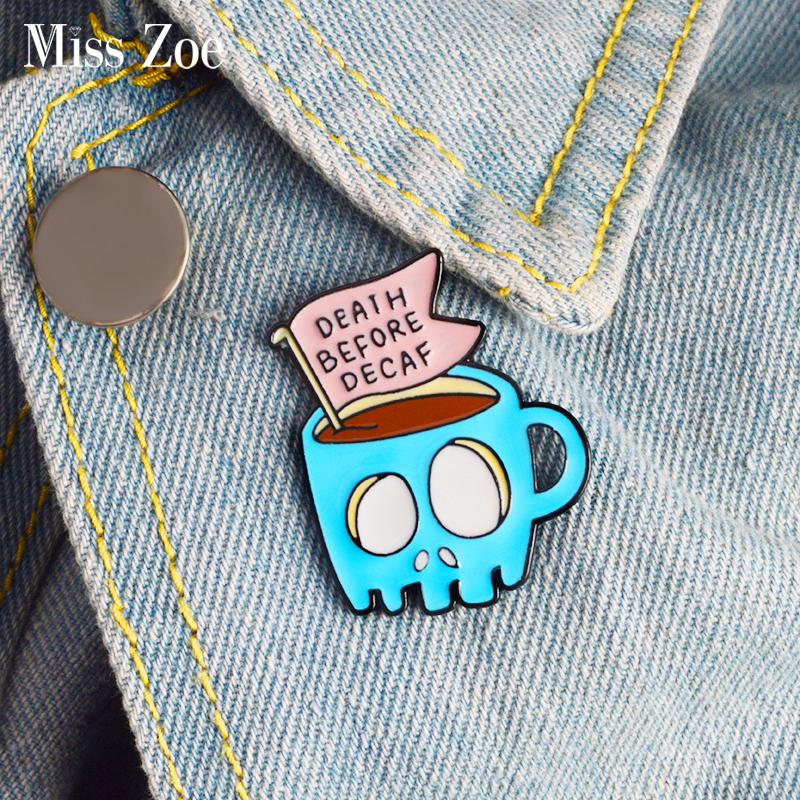DEATH BEFORE DECAF Enamel pin Skull coffee cup brooch Lapel Pin Button Badge Cartoon Jewelry Gift coffee life caffeine lover image