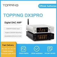 Придет DX3 Pro ЦАП усилителя xmos xu208 AK4493EQ + OPA1612 декодирования dsd 512 Поддержка Bluetooth ATPX коаксиальный/оптический/usb усилитель для наушников