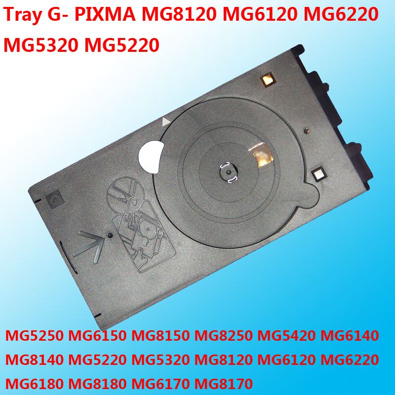 For Canon CD Print Printer Printing Tray G- PIXMA MG8120 MG6120 MG6220 MG5320 MG5220 IP4600 IP4700 IP4680 IP4760 IP4850