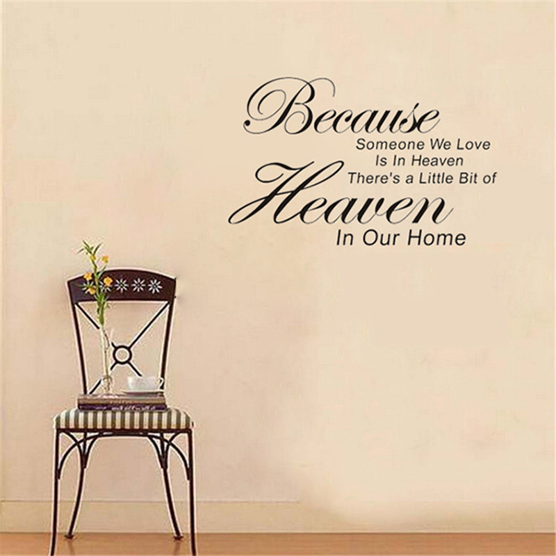 New Arrival Wall Stickers Because Someone We Love Is In Heaven wall decal decorative parede removable wall sticker