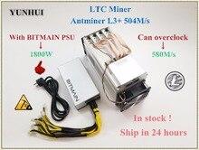 YUNHUI – Machine de minage ANTMINER L3 + LTC, 504M, avec BITMAIN APW7 1800W PSU Litecoin, mieux que ANTMINER L3