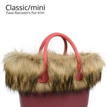Nova guarnição da pele do guaxinim do falso de pelúcia para o saco de pelúcia térmica decoração apto para o clássico grande mini obag