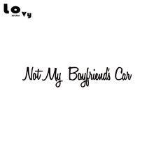 Not My Boyfriends Car Vinyl Car Sticker Funny Oem Car Decal for Car Window Body Decoration CA0790 cheap lovy sticker Rear Windshield Words Other Glue Sticker Stickers Not Packaged 3 3cm Creative Stickers 17 8cm Black White Red Yellow Blue Pink