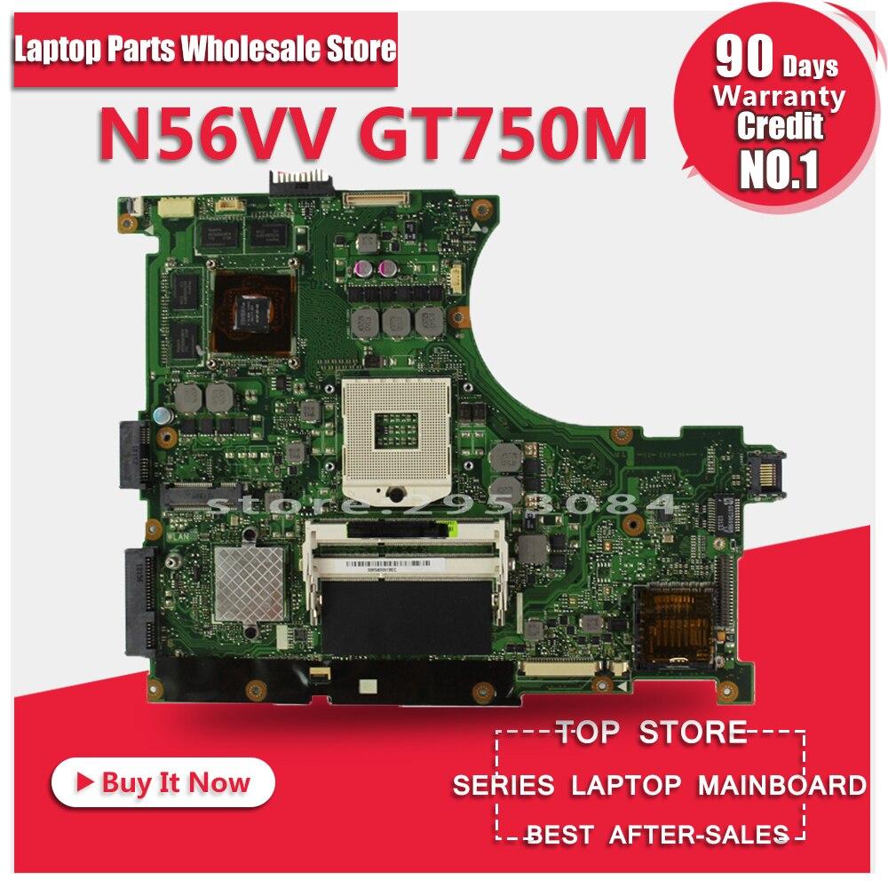 Original N56VV N56V Laptop Motherboard for Asus REV2.0 Mainboard GT750 2G PGA 989 HM76 Fit N56VM N56VJ N56VZ N56VB tested well n56vm rev 2 3 laptop motherboard suitable for asus n56vm n56vj n56vz gt630m hm76 system motherboard original new