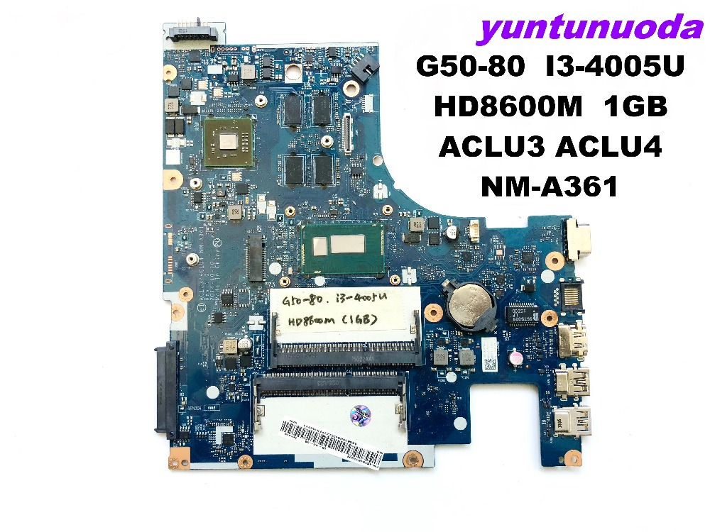 Original for <font><b>Lenovo</b></font> G50-80 laptop motherboard G50-80 I3-4005U HD8600M 1GB ACLU3 ACLU4 <font><b>NM</b></font>-<font><b>A361</b></font> tested good free shipping image