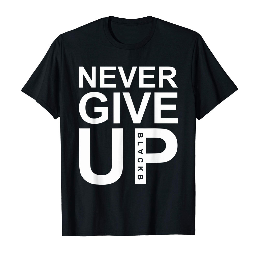 Hip Hop Style Tee Fashion Mens NEVER GIVE UP! Letter Printing Shirt Short Sleeve Casual T-Shirt Blouse Tops U3
