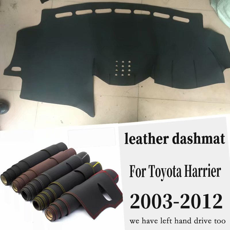 For Toyota Harrier 2003 2012 2011 2010 2009 2008 Leather Dashmat Dashboard Cover Pad Dash Mat Carpet Car Styling Accessories RHD