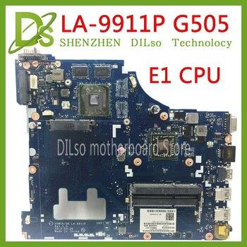Placa base KEFU G505 VAWGA/GB LA-9911P para lenovo g505 placa base E1 CPU la-9911p rev: 1,0 con prueba de CPU