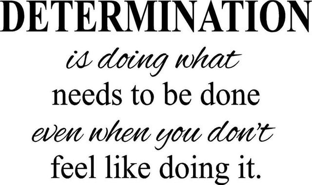 determination motivational office inspirational quote fitness life
