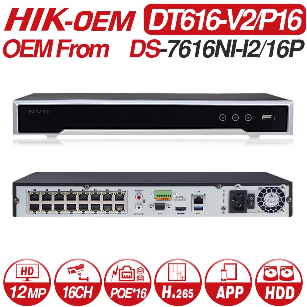 NVR Hikvision OEM DS-7616NI-I2/16 P (modelo OEM: DT616-V2/P16) POE NVR para Câmera POE 12MP 16CH Max 2 SATA Gravador de Vídeo em Rede