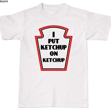 59ae013a9 I Put Ketchup On Funny Humour Tomato Unisex T-Shirt T Shirt Cotton