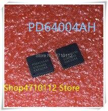 NEW 2PCS/LOT PD64004AH PD64004 48-QFN IC