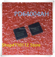 NOVA 2 pçs/lote PD64004AH PD64004 48-QFN IC