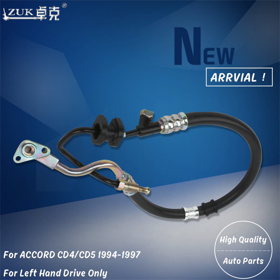 ZUK High Quality Power Steering Feed Pressure Hose For HONDA ACCORD 2.0L 2.2L 1994 1995 1996 1997 For Left Hand Drive Cars Only