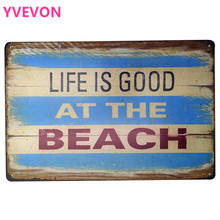 LIFE is GOOD AT THE BEACH Metal Wall Plaque Tin Vintage Sign Motto letter art decor Board SPM10-2 20x30cm B2