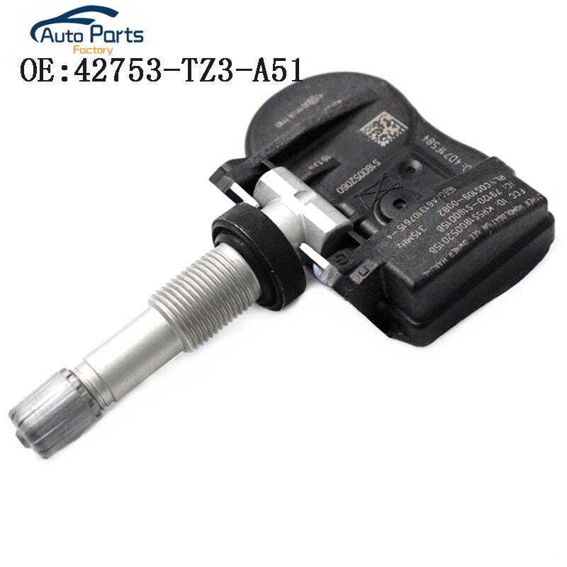 TPMS Tire Pressure Sensor For Honda Acura TLX ILX RDX MDX 42753 TZ3 A51 42753TZ3A51 315 Mhz