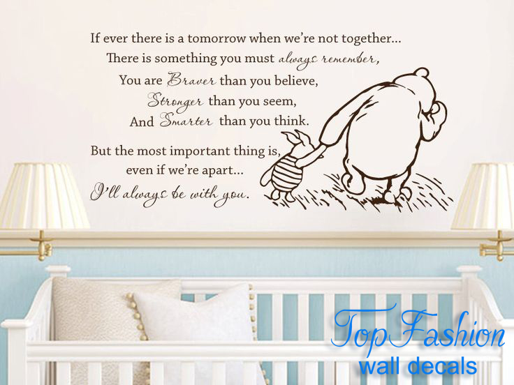 Aliexpress.com : Buy Big Size 101*51cm Vinyl Classic Winnie The Pooh If  Ever There Is A Tomorrow Baby Quote Wall Decal Nursery Wall Stickers From  Reliable ... Part 42