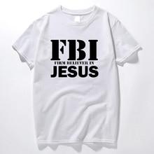 Christian T-Shirt FBI Firm Believer in Jesus