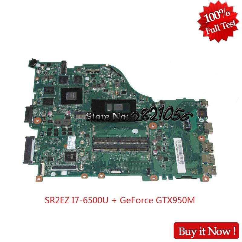 Nokotion Mainboard DAZAAMB16E0 N9GFXWW001 N9GFXWW0016 For acer aspire E5-575G Laptop motherboard SR2EZ I7-6500U GeForce GTX950M ноутбук acer aspire e5 575g 52bk nx gdzer 031