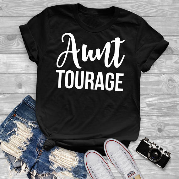 18d9a0d67731b Aunt Tourage Short-Sleeve Unisex T-Shirt auntie tshirt Women Funny Graphic  tops Summer style tees t shirt