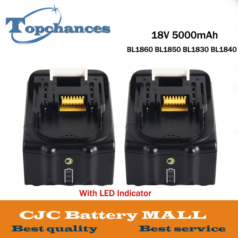 2PCS High Capacity 18V 5000mAh With LED Indicator Li-ion Battery For Makita BL1860 BL1850 BL1830 BL1840 194205-3 Power Tool 18v 6000mah rechargeable battery built in sony 18650 vtc6 li ion batteries replacement power tool battery for makita bl1860