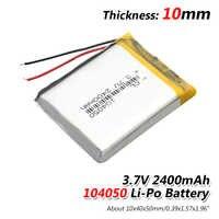 1/2/4 pièces 3.7 V Volt 2400mah batterie Rechargeable 104050 Li-ion polymère Li Po Batteries pour lampe solaire batterie externe Radio GPS