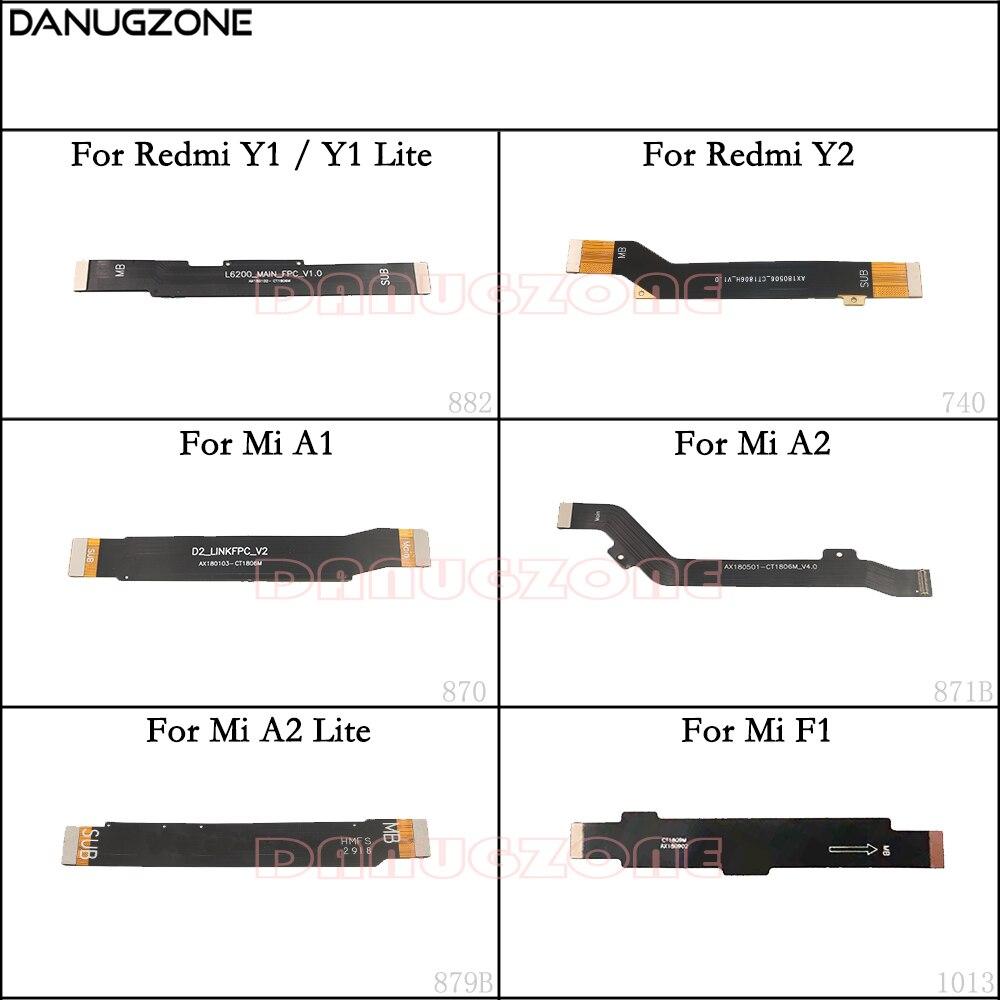 LCD Display Main Board Cable Motherboard Flex Ribbon Cable For Xiaomi Mi A2 Lite / Mi A1 F1 / Redmi Y2 / Redmi Y1 Lite