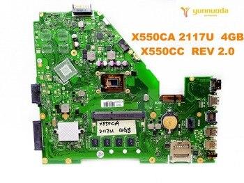 Original for ASUS X550CC  laptop motherboard  X550CA  2117U  4GB  X550CC  REV 2.0    tested good free shipping