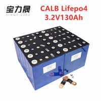 16PCS CALB New 3.2V 130Ah LiFePO4 BATTERY NOT 24V120Ah For 48V Solar US/EU/UK/AU/RU Tax Free UPS or FedEx free fast shipping