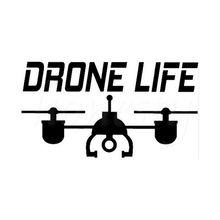"Drone Decal Car Sticker UAV "" Drone Life"" Car Stylings Motorcycle Wall Home Glass Window Door Laptop Vinyl Decor 18.0cmX9.9cm"