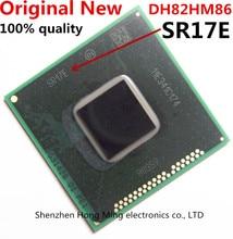 100% новый SR17E DH82HM86 BGA Чипсет