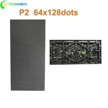 Объемное количество, цена, светодиодный модуль P2 128x256 мм, внутренний светодиодный модуль rgb smd