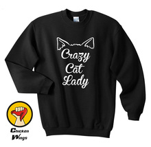 Crazy Cat Lady Funny Humor Cute Ears Kitten Kitty Cool Shirt Tumblr Sweatshirt Unisex More Colors XS - 2XL