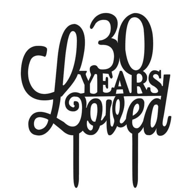 30th anniversary cake topper 30 years loved classy 30th birthday 7 Year Wedding Anniversary 30th anniversary cake topper 30 years loved classy 30th birthday cake topper for wedding engagement party