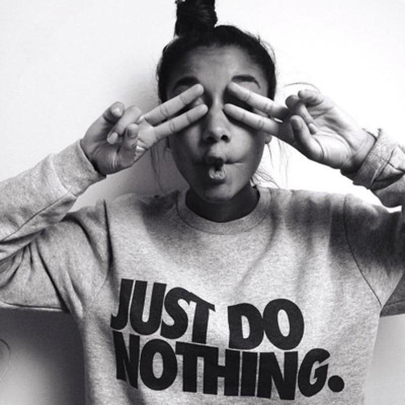 Harjuku Just Do Nothing Letter Sudaderas Mujer Fashion Women Casual Long Sleeve Hoodie Jumper Pullover Sweatshirt Tops Shirt