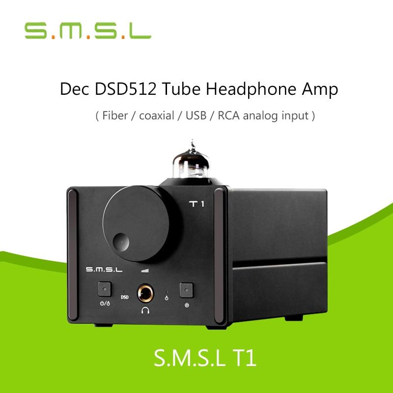 Decoder SMSL T1 Tube Headphone Amplifiers AK4490EQ+CM6632A DAC DSD512 384KHZ/32Bit OPTIC/Coaxial/XMOS/USB Analog Input 2017 New 2016 newest smsl m8 digital decoder mini amplifier dac es9018 hifi audio optic coaxial xmos usb asynchronous 384khz 24bit dsd