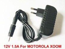 באיכות גבוהה 1 PCS 12 V 1.5A האוניברסלי AC DC אספקת חשמל מתאם מטען קיר עבור מוטורולה XOOM Tablet PC האיחוד האירופי Plug