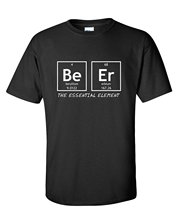 BEER: The essential element – unisex t-shirt