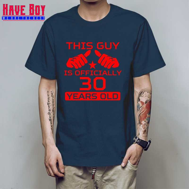 30th Birthday Guy Is 30 Years Old Mens Tee Shirt Bday Gift Ideas Personalized T
