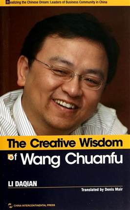 The Creative Wisdom Of Wang Chuanfu Story Of The Founder. Hundreds Of Billions Us Dollars Of Chinese Listed BYD Company-293
