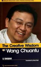 The Creative Wisdom of Wang Chuanfu story the founder. hundreds billions us dollars Chinese listed BYD Company-293