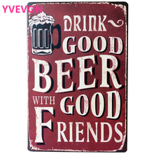 DRINK GOOD BEER WITH GOOD FRIENDS Metal Tin Sign Vintage Beer Plaque Decor Wine Board for Home dinning party LJ4-6  20x30cm B1 стоимость