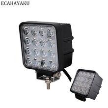 цена на ECAHAYAKU 1Pcs 48W Spot Square 6000K LED Work Light Bar Lamp For Offroad 4x4 ATV Truck Tractor SUV Vehicle LED Work Light 10-30V